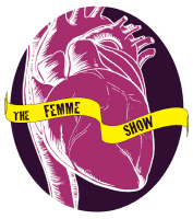the femme show